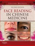 Face Reading in Chinese Medicine, Bridges, Lillian, 0702043141