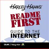 Harley Hahn's Read Me First Guide to the Internet, Hahn, Harley, 078972314X