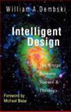 Intelligent Design, William A. Dembski, 083082314X