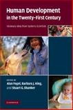 Human Development in the Twenty-First Century : Visionary Ideas from Systems Scientists, , 1107403146