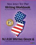 NEW JERSEY TEST PREP Writing Workbook NJ ASK Writing Grade 6, Test Master Press New Jersey, 1478143142