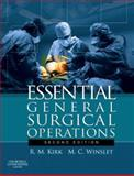 Essential General Surgical Operations, Kirk, R. M. and Winslet, Marc C., 0443103143