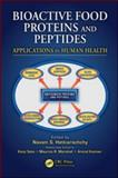 Bioactive Food Proteins and Peptides : Applications in Human Health, , 1420093142