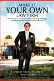 Make It Your Own Law Firm, Spencer Marc Aronfeld, 1456733141