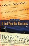 If God Won Our Elections, Tim Morgan, 1490843140