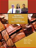 Building Professionals : Creating a Successful Portfolio, Orton, Dianne J. and Freelin, Tammy L. W., 0130493147