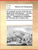 An Authentic Account of the Life and Death of Mr John Bunyan, an Intire New Edition, See Notes Multiple Contributors, 1170203140