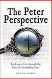 The Peter Perspective, Kevin Derby, 146273314X