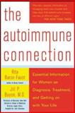 The Autoimmune Connection, Rita Baron-Faust and Jill P. Buyon, 0071433155