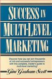 Success in Multi-Level Marketing, Gini G. Scott, 0136563155