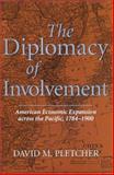 The Diplomacy of Involvement, David M. Pletcher, 0826213154