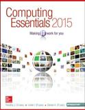 Computing Essentials 2015 Introductory Edition, O'Leary, Timothy and O'Leary, Linda, 1259223159
