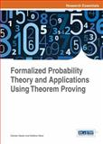 Formalized Probability Theory and Applications Using Theorem Proving, Hasan, Osman and Tahar, Sofiene, 1466683155