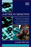 Justice in Genetics, Louise Bernier, 1848443153