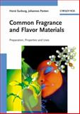 Common Fragrance and Flavor Materials : Preparation, Properties and Uses, Surburg, Horst and Panten, Johannes, 352731315X