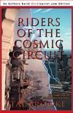 Riders of the Cosmic Circuit, Tal Brooke, 0595093159