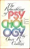 The Rebuilding of Psychology, Gary Collins, 0842353151