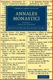Annales Monastici - Index and Glossary, , 1108043151