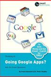 Thinking of... Going Google Apps? Ask the Smart Questions, Frank Bennett and Peter Chadha, 1907453156
