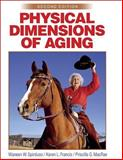 Physical Dimensions of Aging, Spirduso, Waneen W. and Francis, Karen L., 0736033157