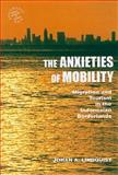 The Anxieties of Mobility : Migration and Tourism in the Indonesian Borderlands, Lindquist, Johan A., 0824833155