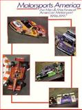 Motorsports America, 1996-97 : The Men and Machines of American Motorsport, Phillips, David and Phillips, Benny, 0929323157