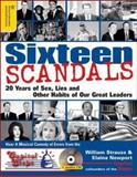 Sixteen Scandals, William Strauss and Elaina Newport, 1402203152