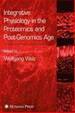 Integrative Physiology in the Proteomics and Post-Genomics Age 9781588293152