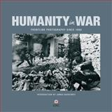 Humanity in War, Caroline Moorehead, 1906523150