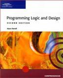 Programming Logic and Design : Comprehensive, Farrell, 0619063157