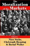 The Moralization of the Markets, , 0765803151