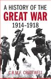 History of the Great War, 1914-1918, C. R. M. F. Cruttwell, 0897333152