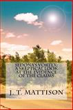 Sedona's Vortex: a Skeptical Look at the Evidence of the Claims, J. Mattison, 150037315X