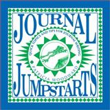 Journal Jumpstarts, Patricia Woodward, 1877673153