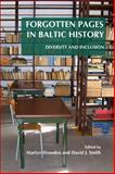 Forgotten Pages in Baltic History : Diversity and Inclusion, , 9042033150