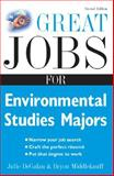 Great Jobs for Environmental Studies Majors, DeGalan, Julie, 0071493158