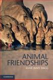 Animal Friendships 9780521183154