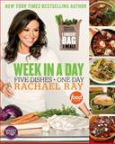 Week in a Day, Rachael Ray, 0606323155