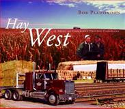 Hay West, Bob Plamondon, 0889953155