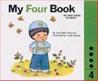 My Four Book, Jane Belk Moncure, 089565315X