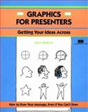 Graphics for Presenters : Getting Your Ideas Across, Lynn kearny, 1560523158