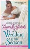 Wedding of the Season, Laura Lee Guhrke, 0061963151