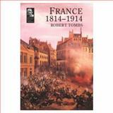 France, 1814-1914 9780582493155