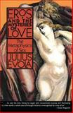 Eros and the Mysteries of Love, Julius Evola, 0892813156
