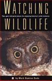 Watching Wildlife, Mark Damian Duda, 1560443154