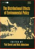 The Distributional Effects of Environmental Policy, Serret, Ysé and Johnstone, Nick, 1845423151
