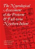 The Neurological Assessment of the Preterm and Full-Term Newborn Infant, Dubowitz, Lilly M. S. and Dubowitz, Victor, 1898683158