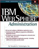IBM Websphere Administration, Noospherics Technologies Inc. Staff, Noospherics Technologies, 0072223154