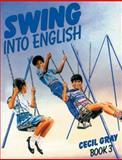 Swing into English, Cecil Gray, 0175663157