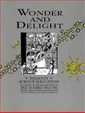 Wonder and Delight : Essays in Science Education in Honour of the Life and Work of Eric Rogers 1902-1990, , 0750303158